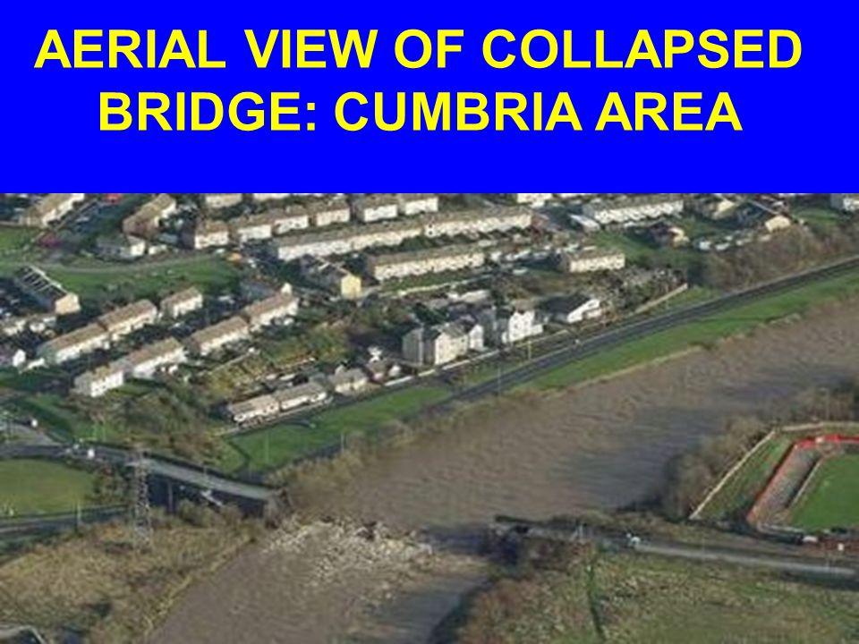 AERIAL VIEW OF COLLAPSED BRIDGE: CUMBRIA AREA