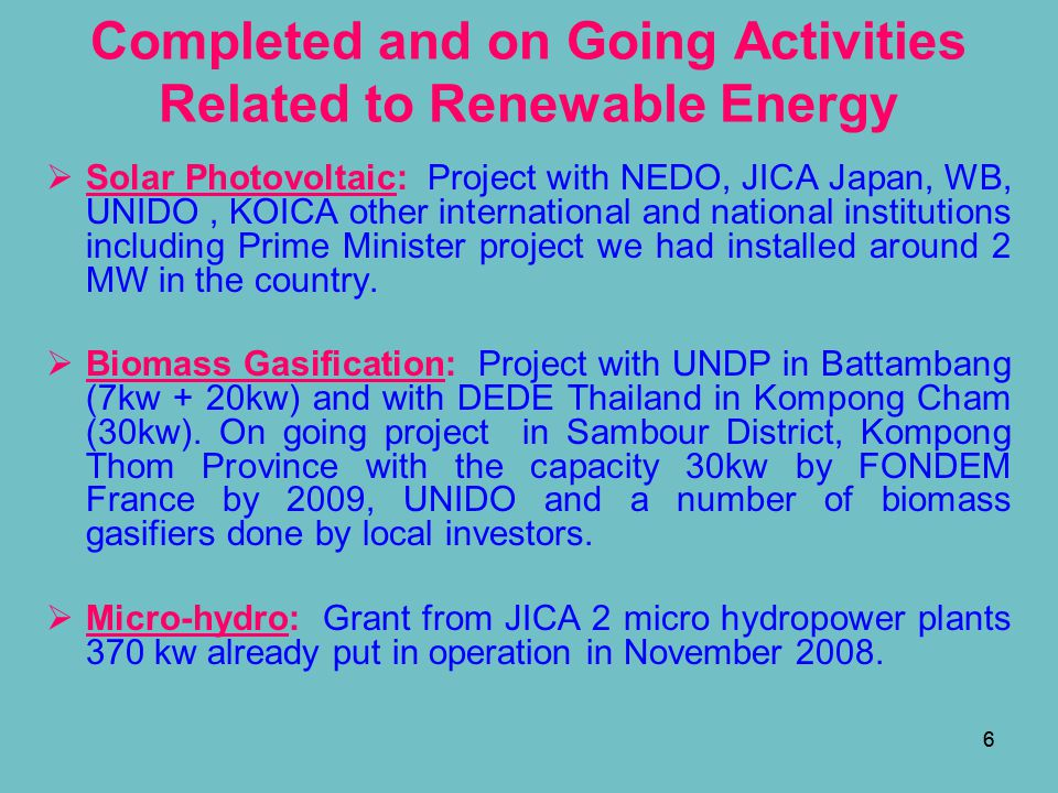 77  Bio-fuel: Have more than 10 companies doing with Jatropha, planting around 1,000 ha, no once do with big scale yet.