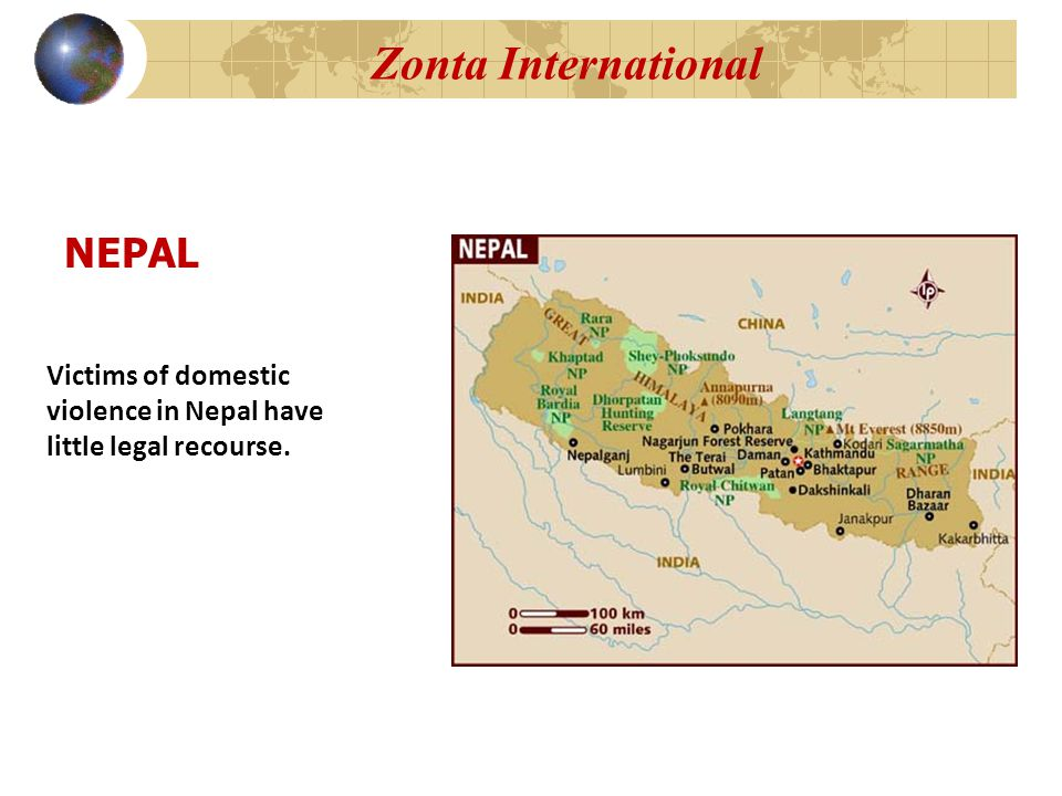Zonta International NEPAL Victims of domestic violence in Nepal have little legal recourse.