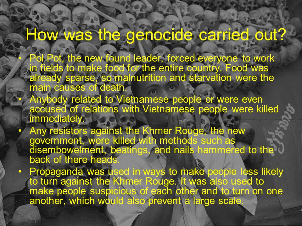 How was the genocide carried out.