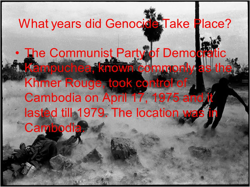 What years did Genocide Take Place.