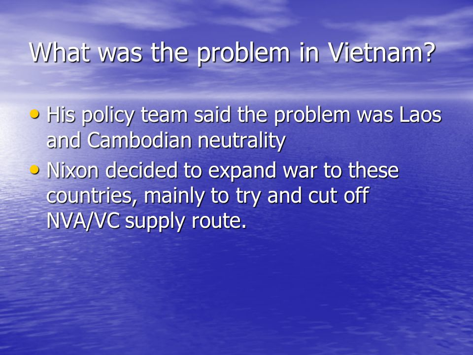 What was the problem in Vietnam.