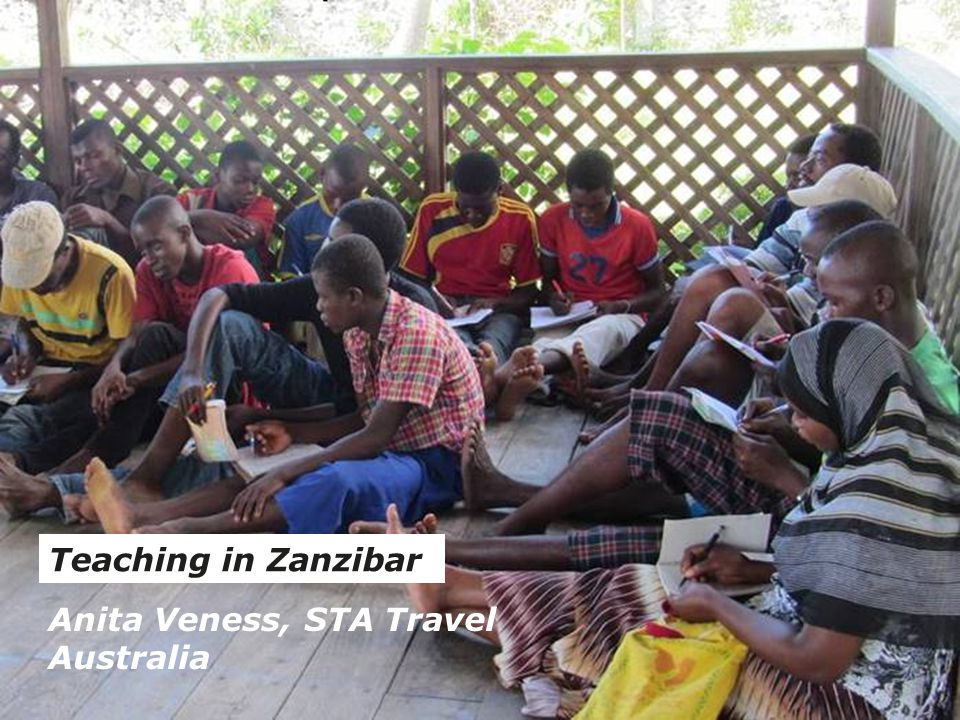 Teaching in Zanzibar Anita Veness, STA Travel Australia
