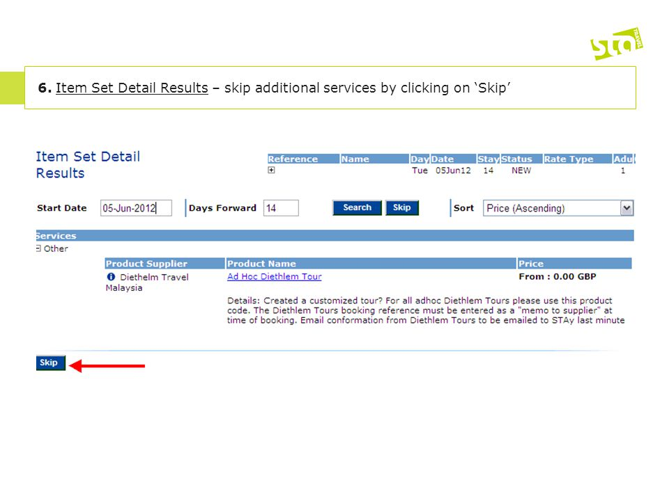 6. Item Set Detail Results – skip additional services by clicking on 'Skip'