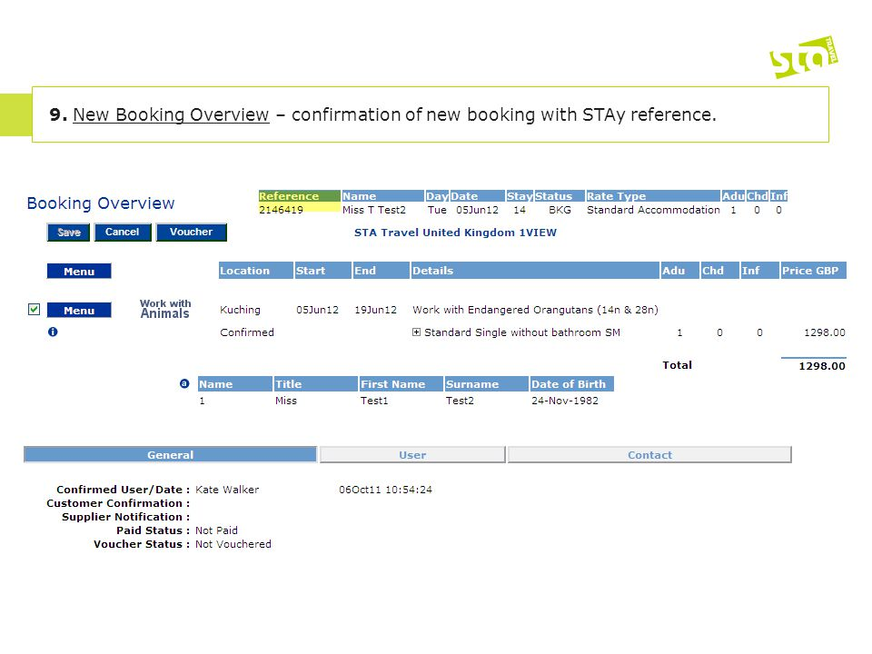 9. New Booking Overview – confirmation of new booking with STAy reference.