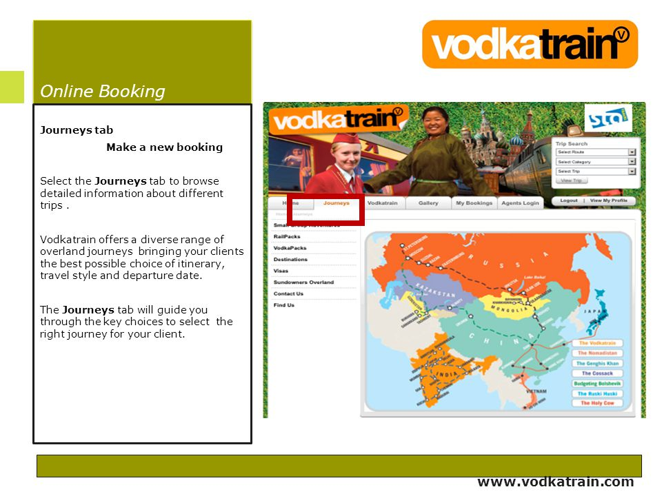 Online Booking Journeys tab Make a new booking Select the Journeys tab to browse detailed information about different trips.