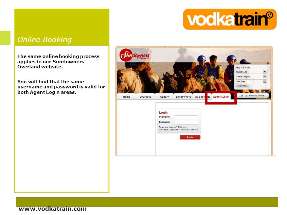 Online Booking The same online booking process applies to our Sundowners Overland website.