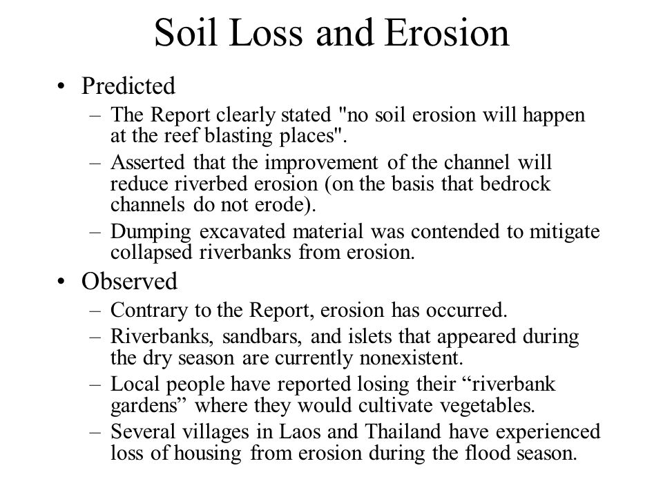Soil Loss and Erosion Predicted –The Report clearly stated