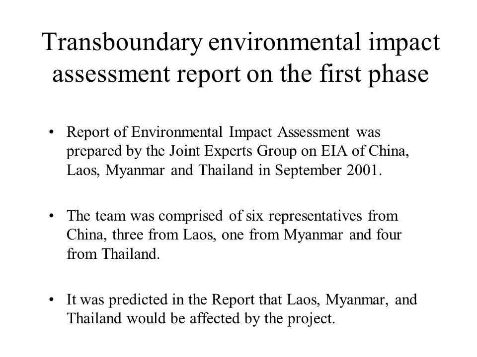 Transboundary environmental impact assessment report on the first phase Report of Environmental Impact Assessment was prepared by the Joint Experts Gr