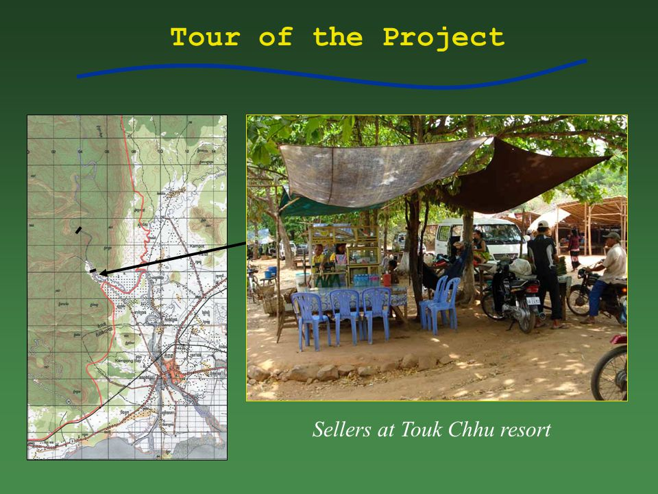 Tour of the Project Sellers at Touk Chhu resort