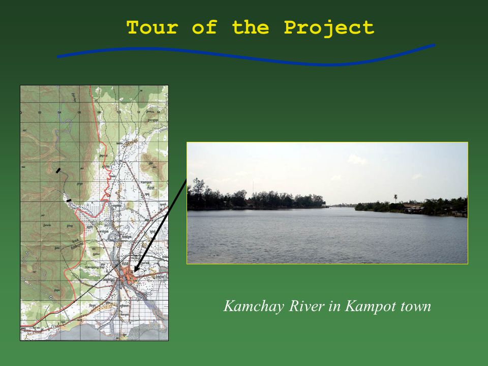 Tour of the Project Kamchay River in Kampot town