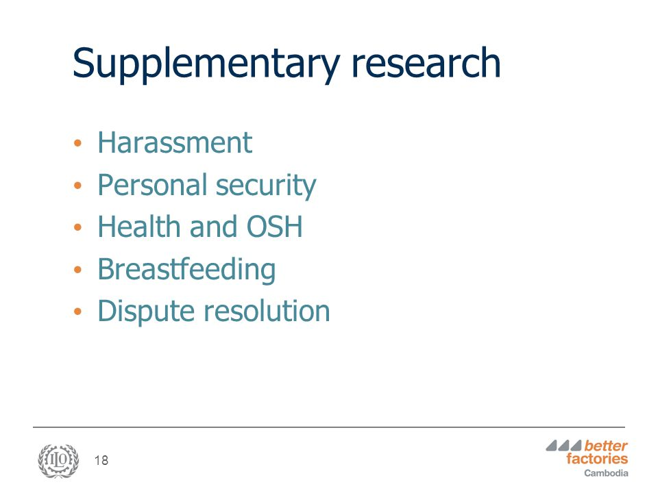 18 Supplementary research Harassment Personal security Health and OSH Breastfeeding Dispute resolution