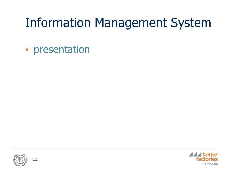 44 Information Management System presentation