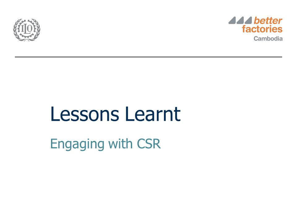 Lessons Learnt Engaging with CSR