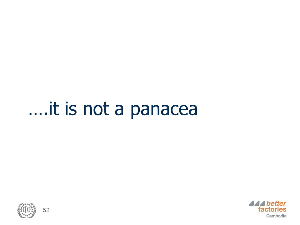 52 ….it is not a panacea
