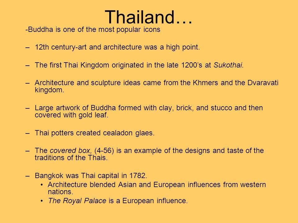 Thailand Timeline C.550 AD-700 AD…Dvaravati Period C.700 AD-100 AD…Hindu-Javanese Style 1022 AD-1250 AD…Cambodian 1250 AD-1378 AD…Dominance, Sukhotia Period 1378 AD-1767 AD…Ayuthia Period