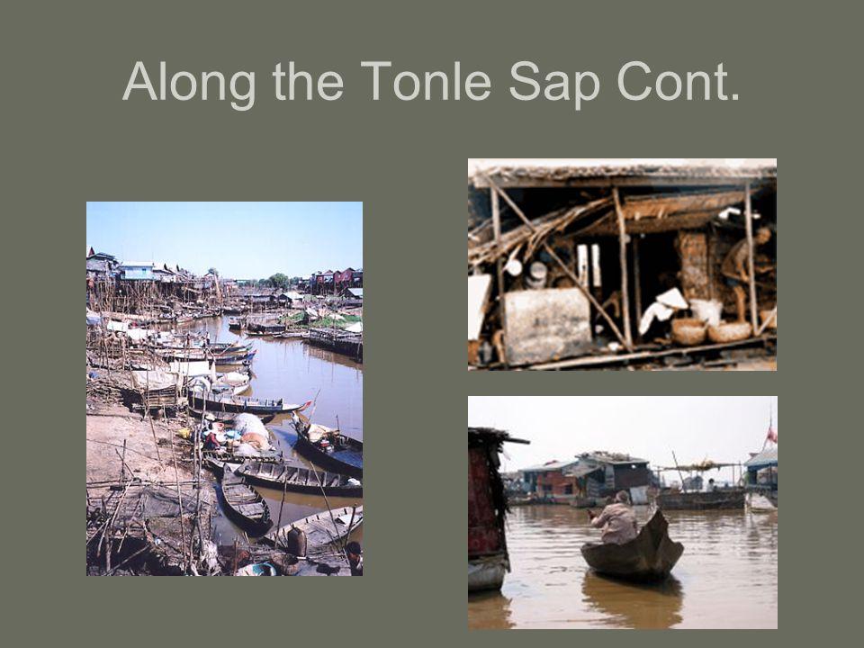 Along the Tonle Sap Cont.