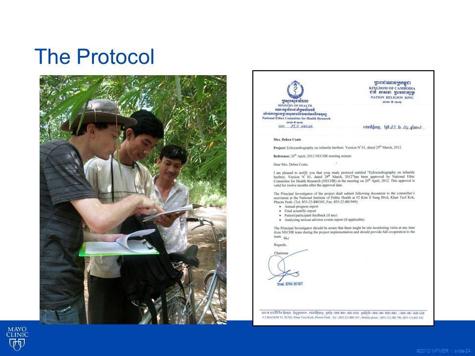 ©2012 MFMER | slide-24 The Protocol