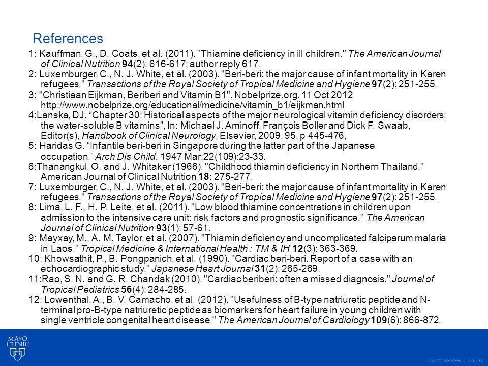 ©2012 MFMER | slide-36 References 1: Kauffman, G., D.