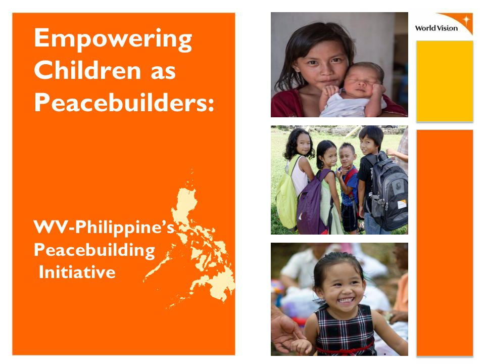 Empowering Children as Peacebuilders: WV-Philippine's Peacebuilding Initiative