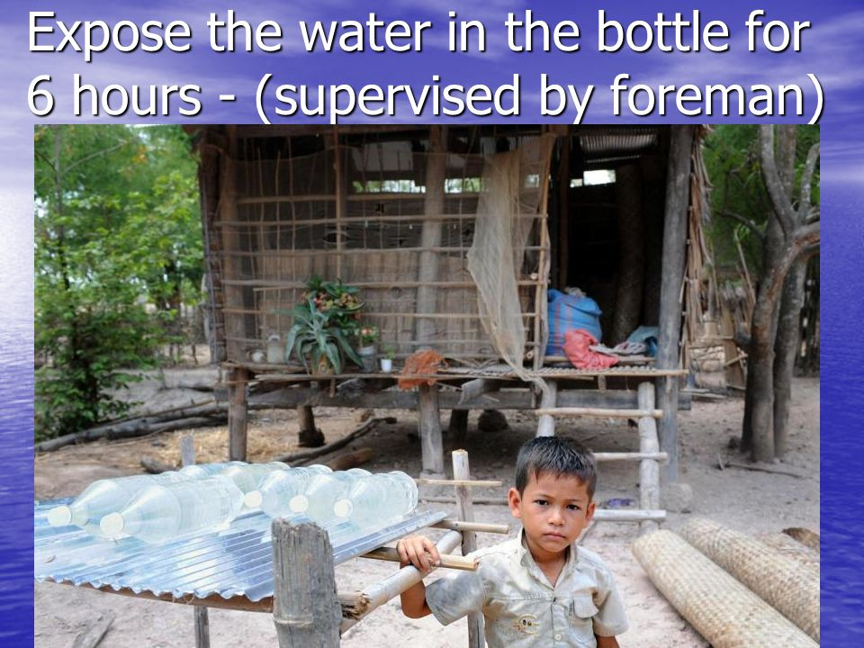 After 6 hrs in the sun, drink the water (supervised by the rest of the village) SODISWATER Project, RCSI7