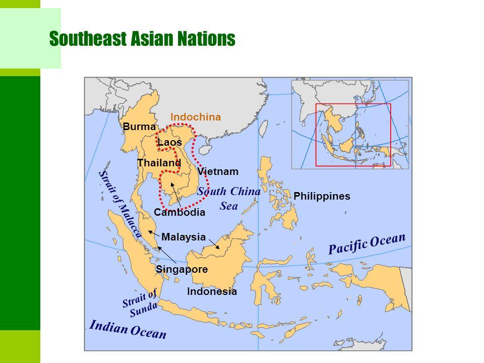 Southeast Asian Nations Philippines Indonesia Malaysia Burma Vietnam Cambodia Laos Thailand Indochina South China Sea Pacific Ocean Indian Ocean Strai
