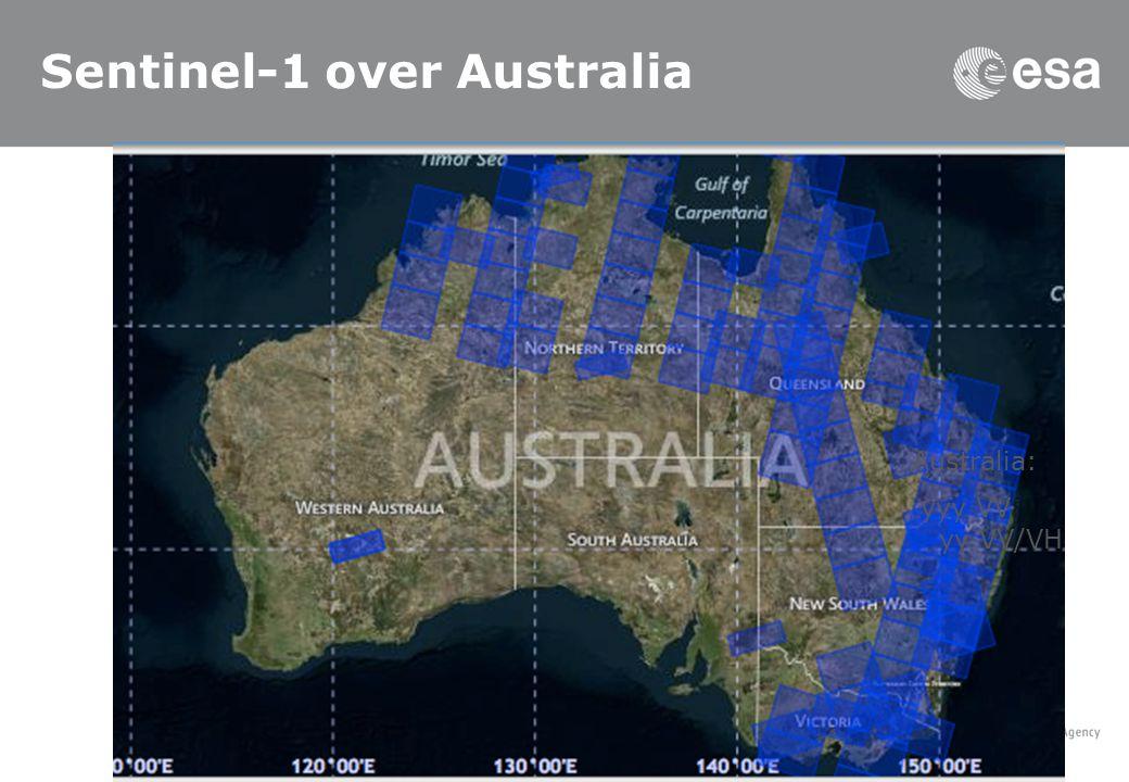 Sentinel-1 over Australia Australia: yyy VV yy VV/VH