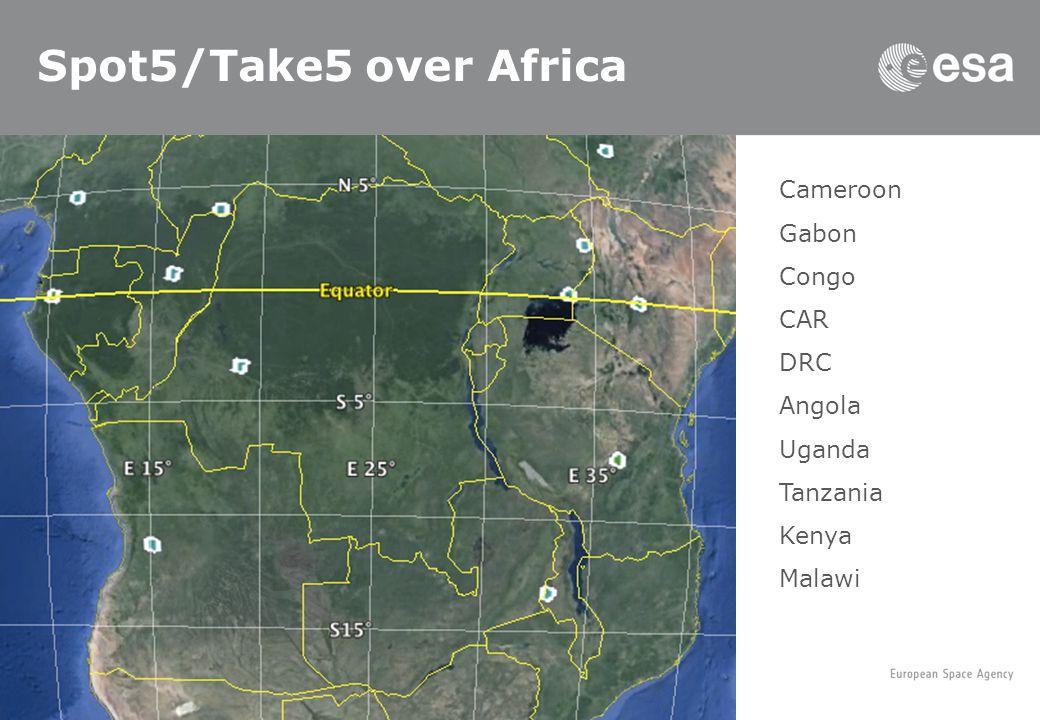 Spot5/Take5 over Africa Cameroon Gabon Congo CAR DRC Angola Uganda Tanzania Kenya Malawi