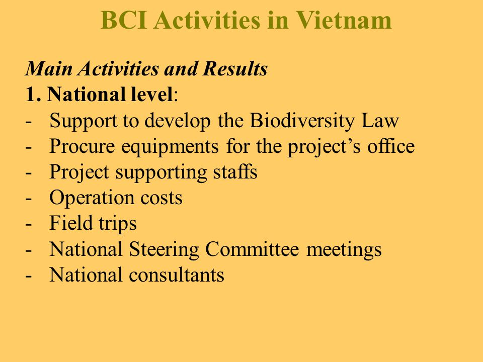 BCI Activities in Vietnam Main Activities and Results 1.