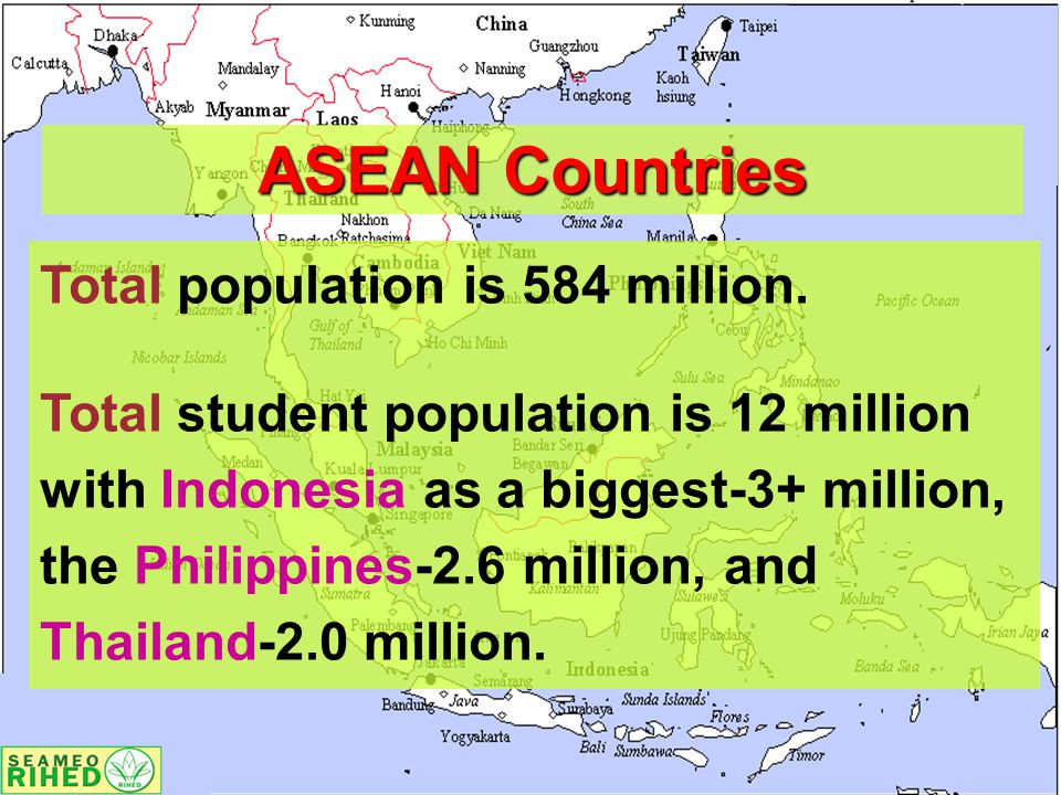 ASEAN Countries Total population is 584 million.