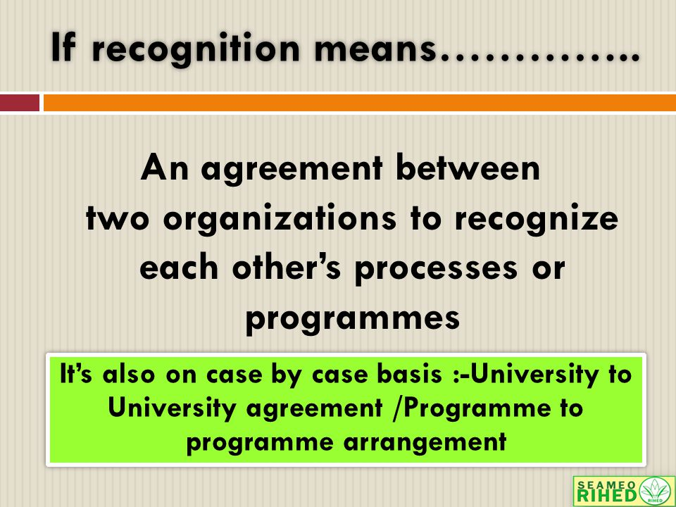 If recognition means…………..