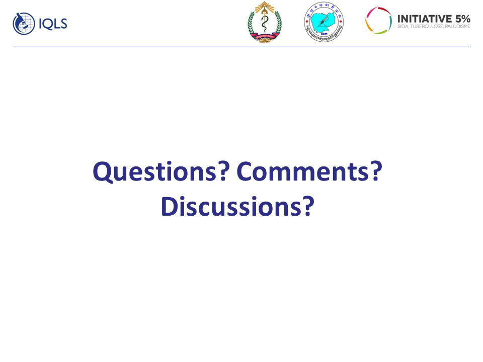 Questions? Comments? Discussions?