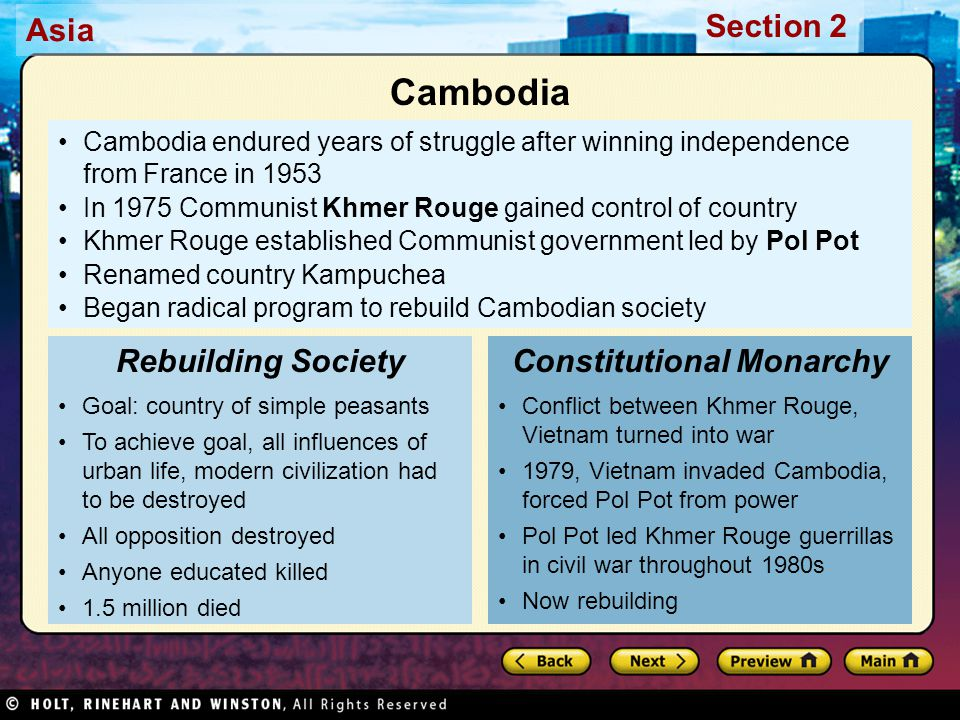 Asia Section 2 Cambodia endured years of struggle after winning independence from France in 1953 In 1975 Communist Khmer Rouge gained control of count