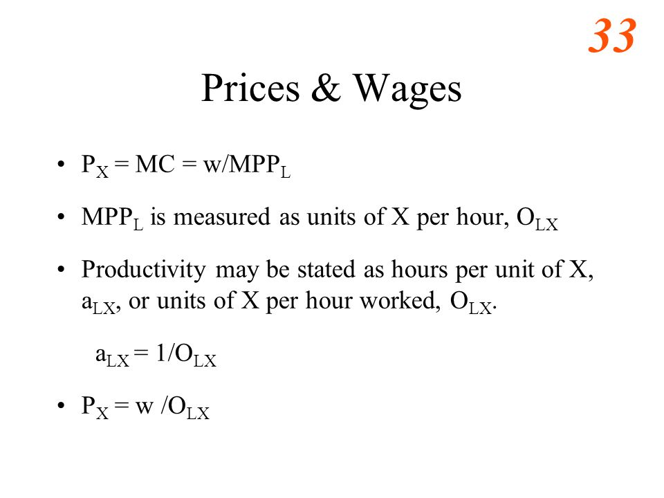 34 Trade & Wages Substitute P X = W /O LX  W/O LS < E x W* /O* LS  W/O LT > E x W*/O* LT To solve divide both sides by (E x W*) multiply both sides by O LS or O LT