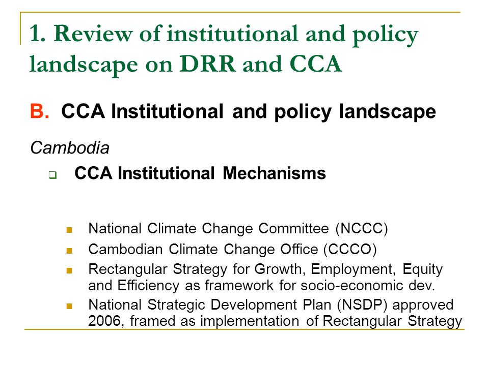 1. Review of institutional and policy landscape on DRR and CCA B.