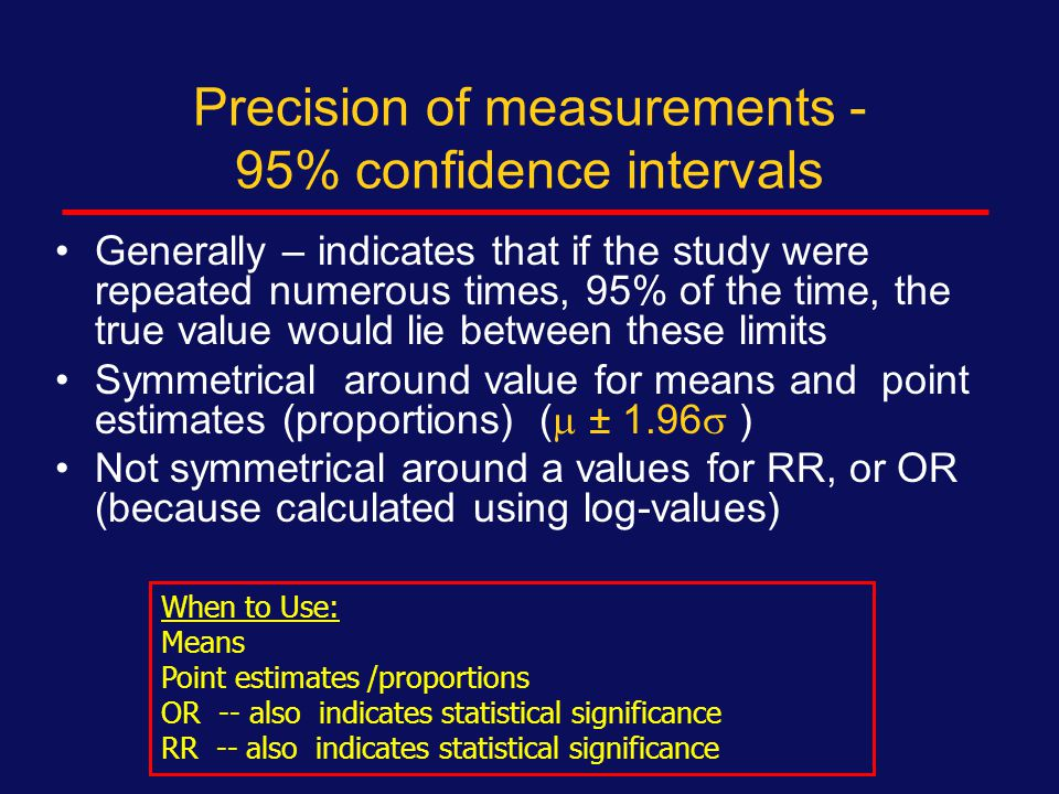 Interpretation of Odds ratios OR = 1.0 No effect OR >1.0 Effect, greater odds of outcome OR <1.0Effect, less odds of outcome