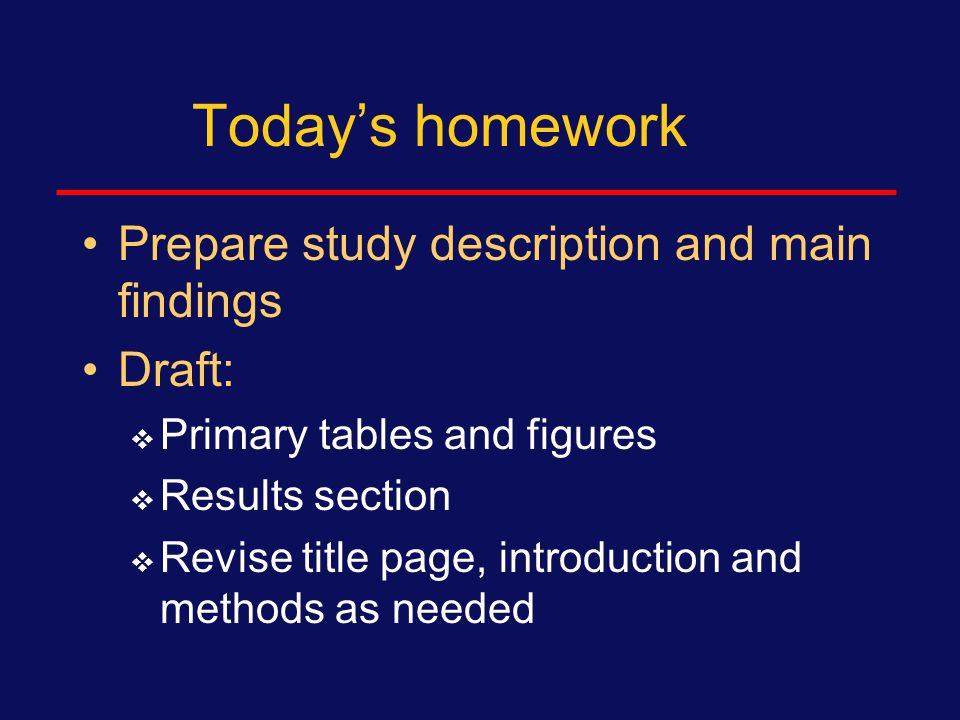 By end of today Revise Study Description and 2 Main findings (Not your title):  Study design  Subjects  Predictor and outcome **********Analysis Plan*******  Obtaining data, cleaning data.
