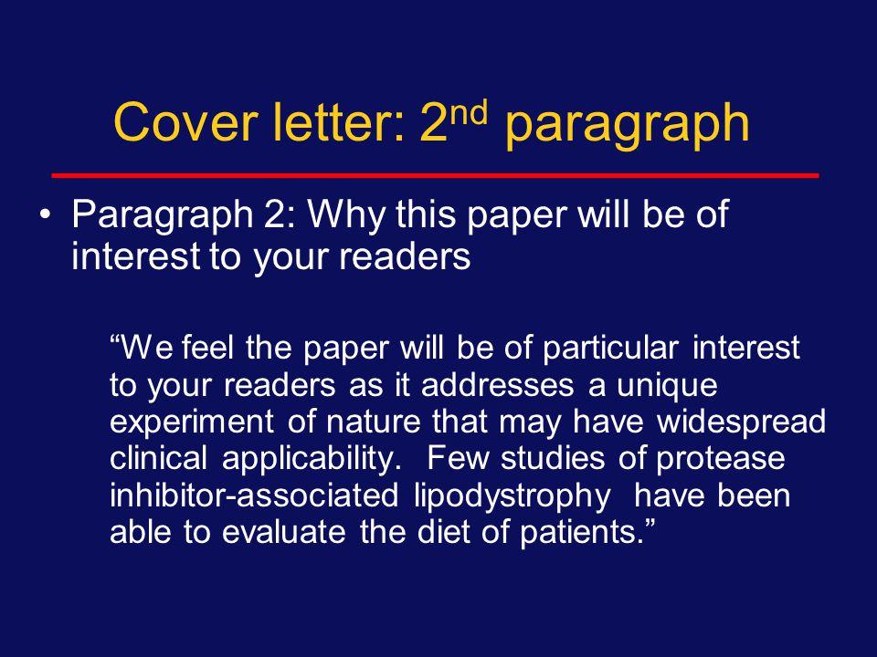 Cover letter: 1 st paragraph Dear Dr.