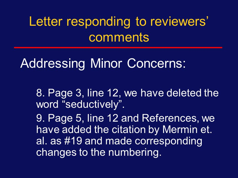 Letter responding to reviewers' comments Addressing Minor Concerns: Reviewer #2.