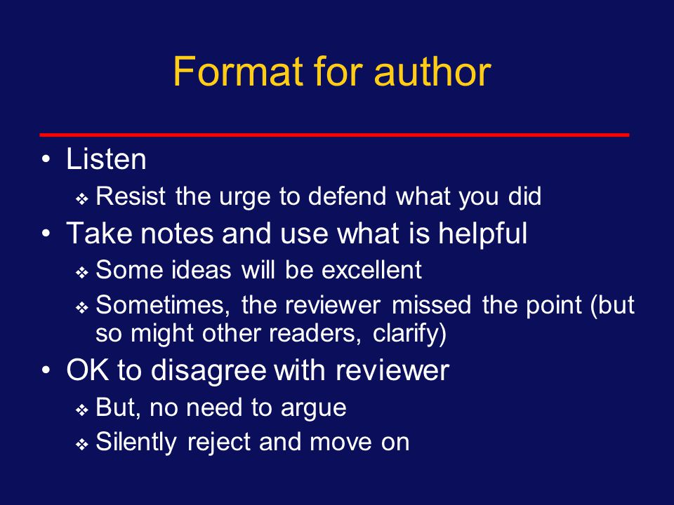 Format for reviewers Types of critique:  Things that appear incorrect (wrong analysis, internal contradictions, interpretation of findings)  Sections that are unclear  Sections that need more detail With each major criticism, provide a concrete solution or suggestions Reviewer 1: Limit verbal commentary 15 minutes Reviewer 2: Don't repeat, only add something new