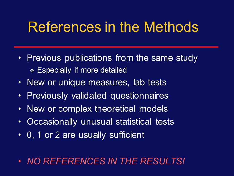 References in the Introduction Specific facts, assertions, assumptions Seminal studies Review papers on topic Model for your paper (be sure your study has not already been done) 10 to 15 are usually sufficient
