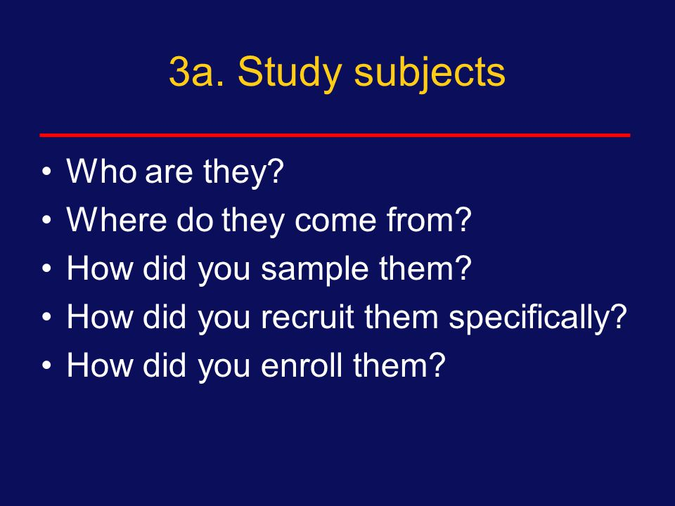 2. Setting Setting may be included in Overall Study Design Setting may be included in Study Subjects