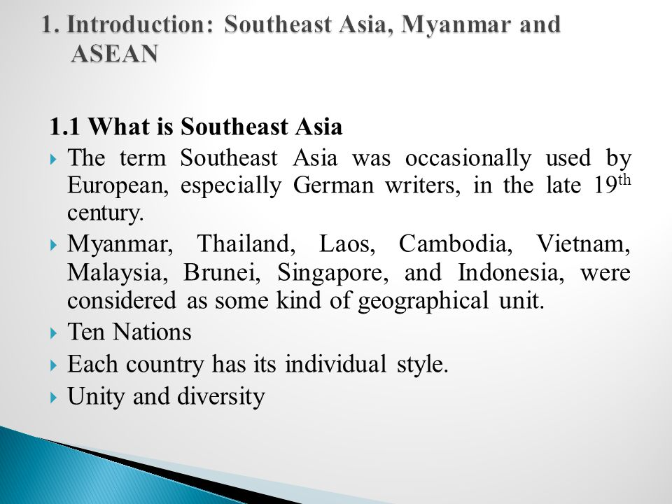 1.2 Socio-economic characteristics of Southeast Asian Nations: A Brief Overview  ASEAN member countries vary widely in size, population, and income.