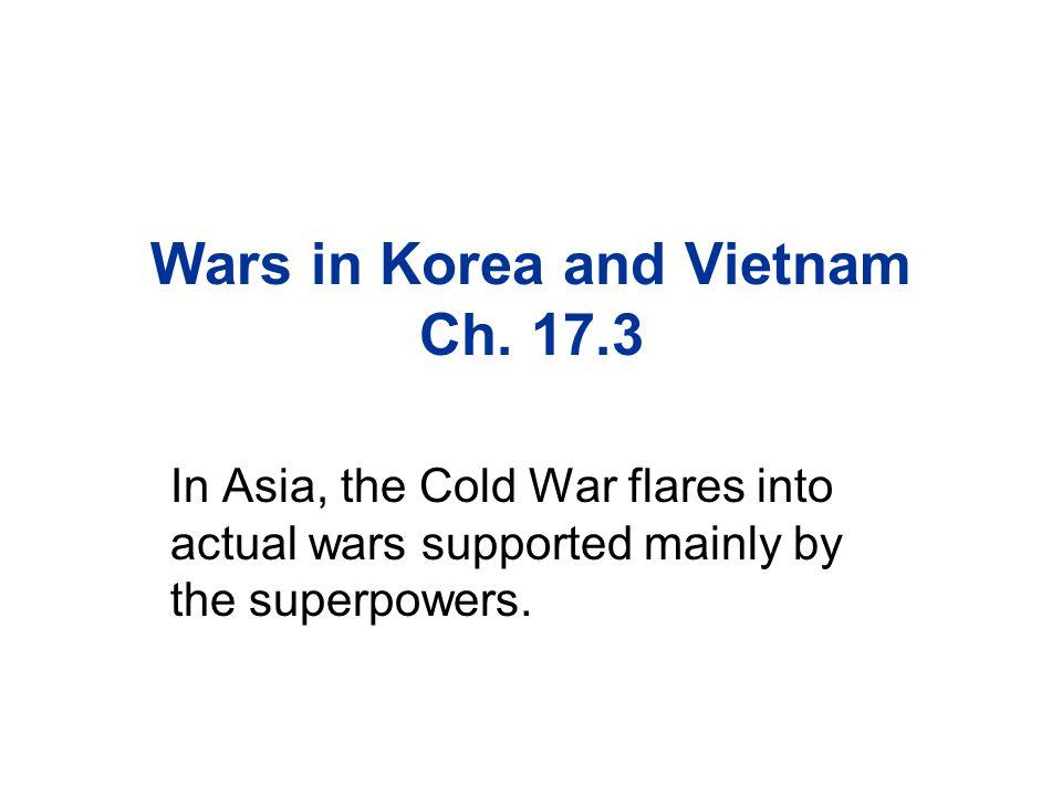 Wars in Korea and Vietnam Ch.