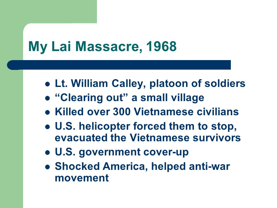 My Lai Massacre, 1968 Lt.