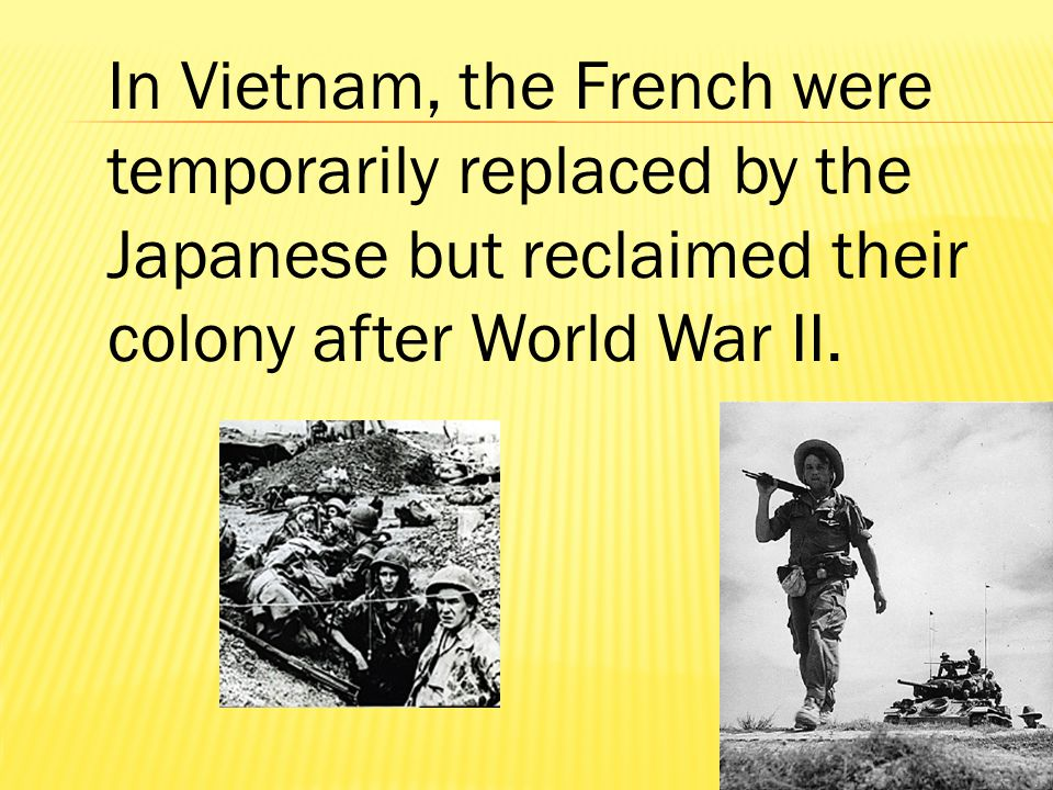 But Vietnamese nationalists, led by Ho Chi Minh, fought for their freedom.