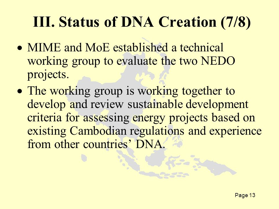 Page 13  MIME and MoE established a technical working group to evaluate the two NEDO projects.