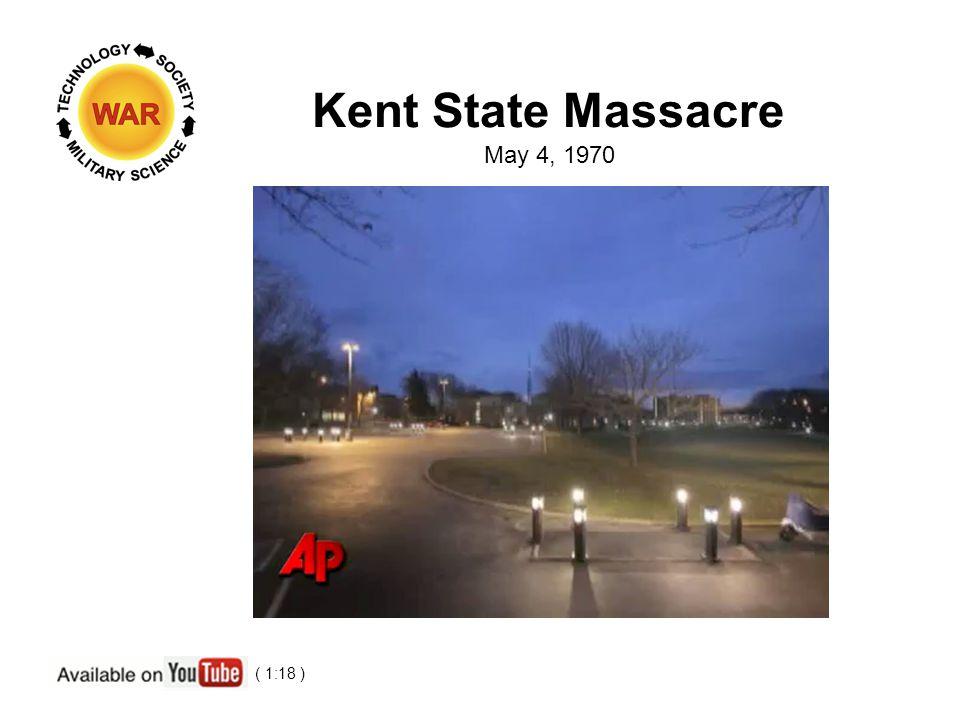 Kent State Massacre May 4, 1970 ( 1:18 )