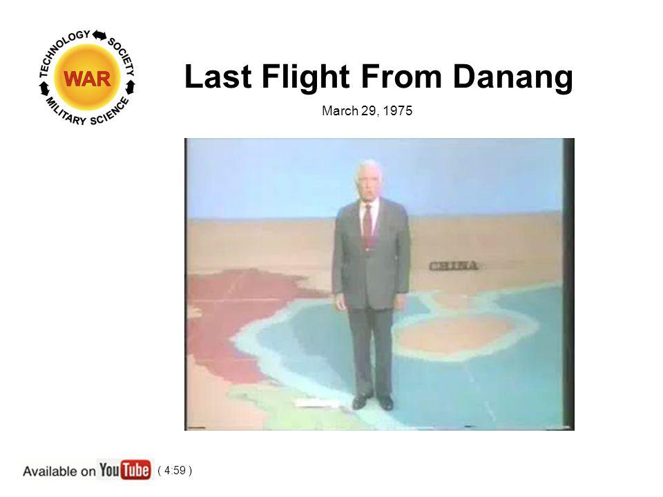 Last Flight From Danang March 29, 1975 ( 4:59 )