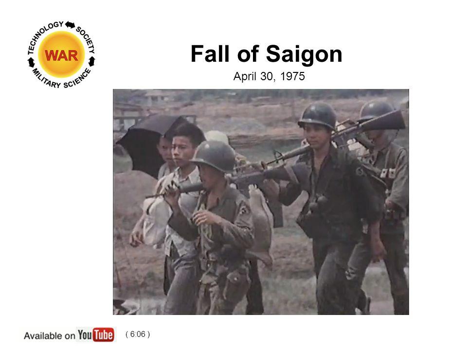 Fall of Saigon April 30, 1975 ( 6:06 )